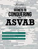img - for ASVAB Study Guide 2013: Secrets to Conquering the ASVAB book / textbook / text book