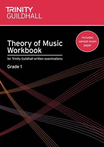 Theory of Music Workbook Grade 1 (Trinity Guildhall Theory of Music)