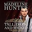 Tall, Dark, and Wicked: The Wicked Trilogy, Book 2 Audiobook by Madeline Hunter Narrated by Lulu Russell