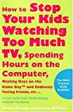 img - for How to Stop Your Kids Watching Too Much TV book / textbook / text book