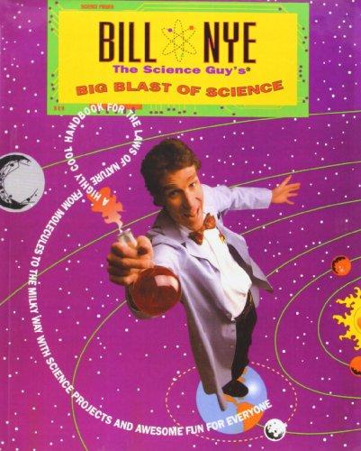 Bill Nye The Science Guy'S Big Blast Of Science