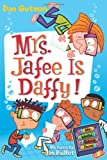 My Weird School Daze #6: Mrs. Jafee Is Daffy! (0061554111) by Gutman, Dan