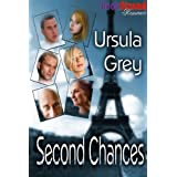 Second Chances (BookStrand Publishing Romance) ~ Ursula Grey