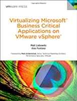 Virtualizing Microsoft Business Critical Applications on VMware vSphere Front Cover