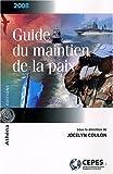 echange, troc Jocelyn Coulon, Adam Chapnick, Jean Martin, Louise Frechette, Collectif - Guide du maintien de la paix 2008