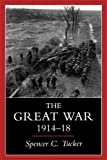 img - for The Great War, 1914-1918 book / textbook / text book