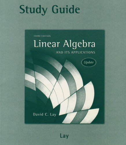 Study Guide to Linear Algebra and Its Applications, 3rd...
