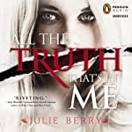 All the Truth That's in Me | Julie Berry