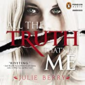 All the Truth That's in Me | [Julie Berry]