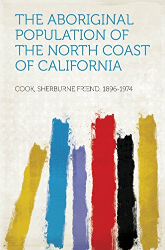 the-aboriginal-population-of-the-north-coast-of-california
