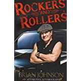 Rockers and Rollers: An Automotive Autobiographypar Brian Johnson