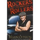 Rockers and Rollers: An Automotive Autobiographypar Brian Johnson