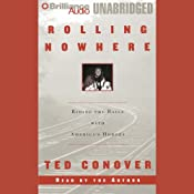 Rolling Nowhere | [Ted Conover]