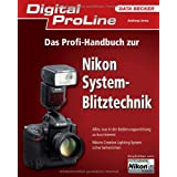 Digital ProLine: Das Profi-Handbuch zur Nikon System-Blitztechnikvon &#34;Andreas Jorns&#34;