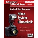 "Digital ProLine: Das Profi-Handbuch zur Nikon System-Blitztechnikvon ""Andreas Jorns"""