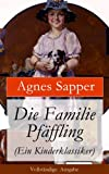 Die Familie Pfäffling (Ein Kinderklassiker) - Vollständige Ausgabe (German Edition)