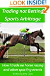 Betting and Sports Arbitrage