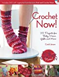 Crochet Now!: Crochet Patterns from Season 3 of Knit and Crochet Now (1440213887) by Jensen, Candi