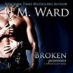 Broken Promises: Trystan Scott Novel | H.M. Ward