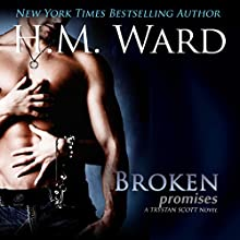 Broken Promises: Trystan Scott Novel Audiobook by H.M. Ward Narrated by Kitty Band, Sebastian Fields