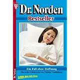 Ein Fall ohne Hoffnung: Dr. Norden 70