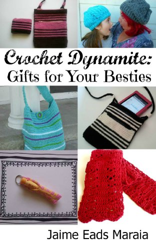 Quick and Easy Christmas Gifts to Make - Knitting, Crochet and Craft Patterns Crochet Dynamite: Gifts For Your Besties Read this title and over one million more with a Kindle Unlimited subscription