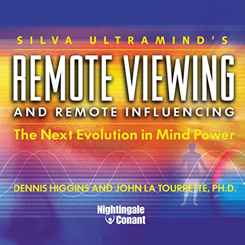 Remote Viewing and Remote Influencing: The Next Evolution in Mind Power (Remote Influencing compare prices)
