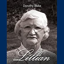 Lillian (       UNABRIDGED) by Dorothy Blake Narrated by John Paul Nicholas