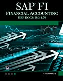 SAP FI: Financial Accounting: ERP ECC6, R/3 4.70 (Computer Science)