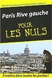 echange, troc Danielle Chadych, Dominique Leborgne - Paris Rive gauche pour les Nuls
