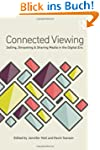 Connected Viewing: Selling, Streaming...