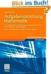 Aufgabensammlung Mathematik. Band 1:...