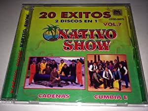 20 Exitos 2 Discos En 1 Vol 1: Nativo Show