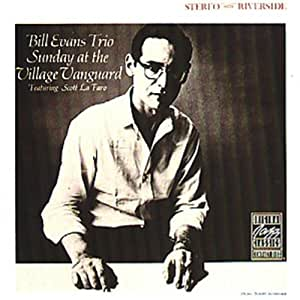 BILL EVANS TRIO:SUNDAY AT THE VILLAGE VA