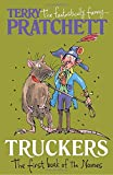 Truckers: The First Book of the Nomes (Bromeliad Trilogy 1)
