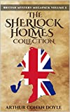 British Mystery Megapack Volume 5 - The Sherlock Holmes Collection: 4 Novels and 43 Short Stories + Extras (Illustrated) (British Mystery Megapacks)