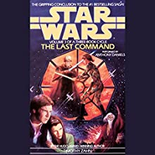 Star Wars: The Thrawn Trilogy, Book 3: The Last Command Audiobook by Timothy Zahn Narrated by Anthony Daniels