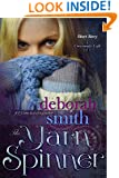 The Yarn Spinner: A Crossroads Café Short Story (The MacBrides series Book 3)
