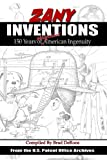 Zany Inventions: 150 Years of Misguided American Ingenuity