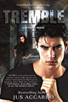 Tremble (A Denazen Novel)