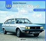 Les Renault 20 et 30 de Mon Pere