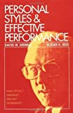 Personal Styles & Effective Performance by Merrill, David W., Reid, Roger H published by CRC Press (1981)