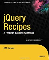 jQuery Recipes: A Problem-Solution Approach