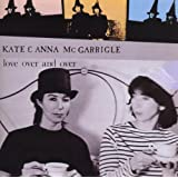 Love Over and Overby Kate & Anna McGarrigle