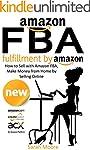 Amazon FBA: Fulfillment by Amazon, Ho...