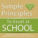Simple Principles to Excel at School