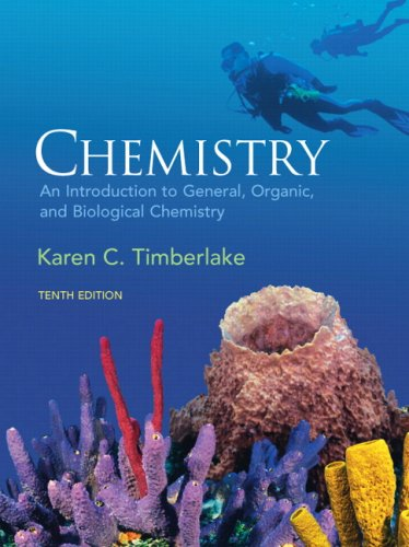 Chemistry: An Introduction to General, Organic, &...