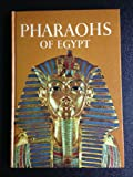 Pharaohs of Egypt. (0060222409) by Hawkes, Jacquetta