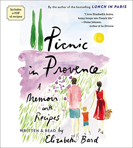 Download Picnic in Provence: A Memoir with Recipes