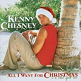 All I Want for Christmas Kenny Chesney